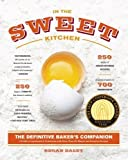 img - for In the Sweet Kitchen: The Definitive Baker's Companion by Regan Daley (Mar 30 2010) book / textbook / text book