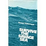 Survive the Savage Seaby Dougal Robertson