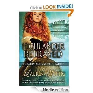 Highlander Betrayed  -  Laurin Wittig