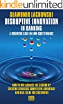 Disruptive Innovation in Banking: A B...
