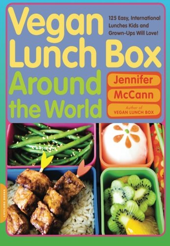 Vegan Lunch Box Around the World: 125 Easy, International Lunches Kids and Grown-Ups Will Love! PDF