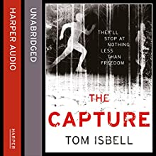 The Capture: The Prey Series, Book 2 Audiobook by Tom Isbell Narrated by Christian Barillas, Ariana Delawari