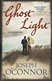 Joseph O'Connor Ghost Light