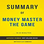Summary & Analysis of Money: Master the Game by Tony Robbins |  Elite Summaries