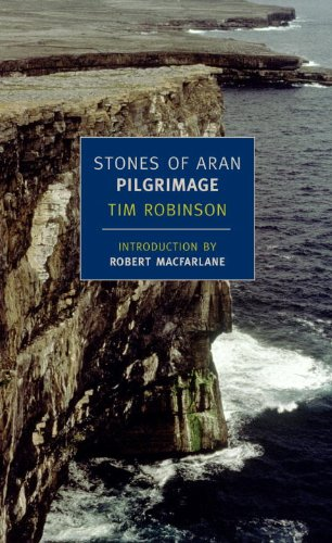 Stones of Aran: Pilgrimage (New York Review Books Classics): Tim Robinson, Robert Macfarlane: 9781590172773: Amazon.com: Books