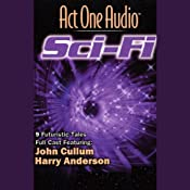 Act One Audio: Sci-Fi | [Act One Audio]