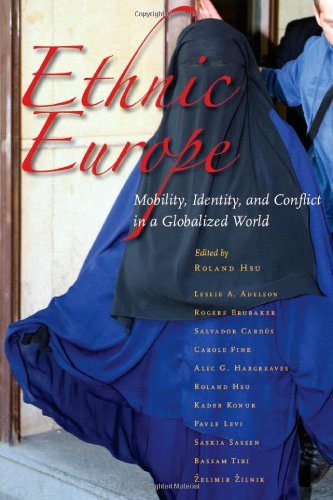 Ethnic Europe: Mobility, Identity, and Conflict in a...