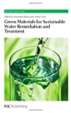 img - for Green Materials for Sustainable Water Remediation and Treatment (RSC Green Chemistry) book / textbook / text book