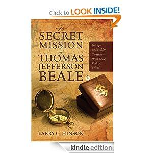 La misión secreta de Thomas Jefferson Beale: intriga y Tesoro Escondido - Con Beale Código 3 Resuelto