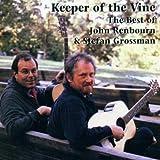 Keeper of Vine: Best of ~ Stefan Grossman