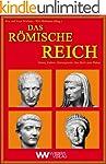 Das R�mische Reich: Von den Anf�ngen...