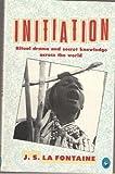 Initiation (Pelican) (0140221247) by La Fontaine, Jean de