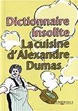 echange, troc Cosmopole - Petit dictionnaire de cuisine d'Alexandre Dumas