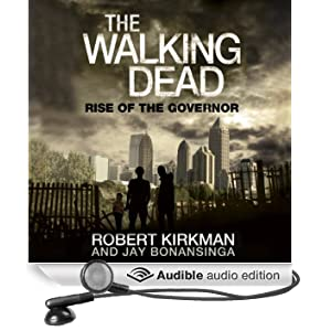 The Walking Dead: Rise of The Governor (Unabridged)