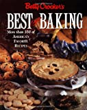 img - for Betty Crocker's Best of Baking: More Than 350 of America's Favorite Recipes book / textbook / text book