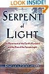 Serpent of Light: Beyond 2012