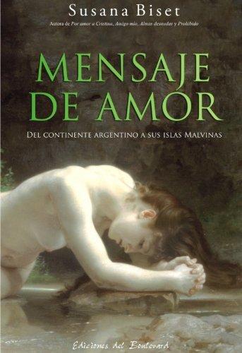Mensaje de Amor (del continente argentino a sus islas Malvinas)