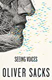 Seeing Voices (0307398161) by Sacks, Oliver