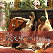 The Crook and Flail: The She-King | L. M. Ironside