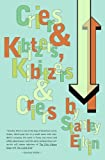 img - for Criers and Kibitzers, Kibitzers and Criers: Criers & Kibitzers, Kibitzers & Criers book / textbook / text book