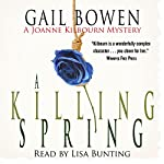 A Killing Spring: A Joanne Kilbourn Mystery | Gail Bowen