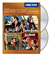 Tcm Greatest Classic Film Collection Legends - Errol Flynn The Adventures Of Robin Hood Captain Blood The Sea Hawk Adventures Of Don Juan from Turner Classic Movie
