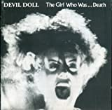 Girl Who Was Death by Devil Doll (2006-03-20)