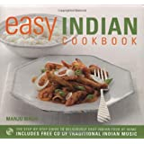The Easy Indian Cookbook: The Step-by-step Guide to Deliciously Easy Indian Food at Home (Easy Cookbook)by Manju Malhi