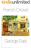 French Cricket (Mill of the Flea Book 5) (English Edition)