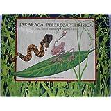 Tiririca, Jararaca Y Perereca (Ponte Poronte) (Spanish Edition)