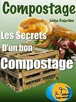 Compostage: Les secrets d'un bon compostage (Mon beau jardin t. 1)