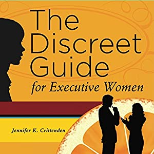 The Discreet Guide for Executive Women | Livre audio
