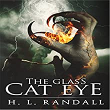 The Glass Cat Eye Audiobook by H. L. Randall Narrated by Aaron Sinn