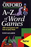 img - for The Oxford A-Z of Word Games by Tony Augarde (1995-07-30) book / textbook / text book