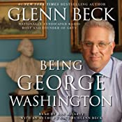Being George Washington | [Glenn Beck]