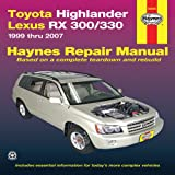 Joe L Hamilton Toyota Highlander & Lexus RX-330 Automotive Repair Manual: 07 (Haynes Automotive Repair Manuals)