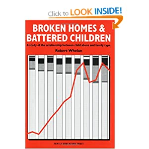 Broken Homes & Battered Children: A Study of the Relationship Between Child Abuse and Family Type