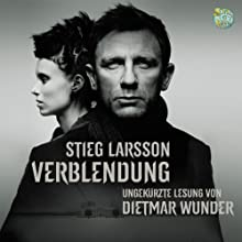 Verblendung (Millennium-Trilogie 1) (       ungekürzt) von Stieg Larsson Gesprochen von: Dietmar Wunder