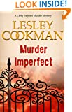 Murder Imperfect - A Libby Sarjeant Murder Mystery #7