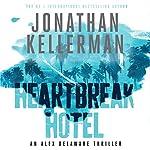 Heartbreak Hotel | Jonathan Kellerman