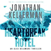 Heartbreak Hotel | Jonathan Kellerman