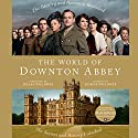 The World of Downton Abbey (       UNABRIDGED) by Jessica Fellows Narrated by Elizabeth McGovern