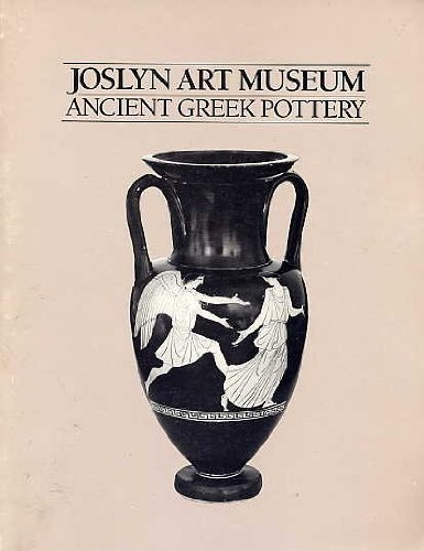Joslyn, Art Museum: Ancient Greek Pottery