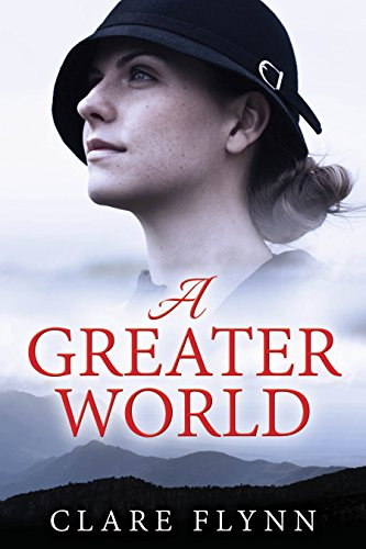 A Greater World by Clare Flynn