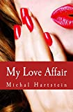 My Love Affair (Confession of an Abandoned Wife Book 2)