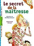 echange, troc Benjamin Chaud, Sylvie Mathuisieulx (de) - Secret de la maîtresse (le)