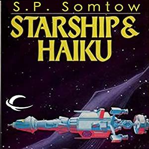 Starship & Haiku Audiobook