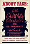 About face : the China decision and its consequences