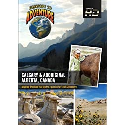 Passport to Adventure Calgary & Aboriginal Alberta; Canada
