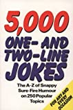 img - for By Leopold Fechtner Five Thousand One and Two Line Jokes [Paperback] book / textbook / text book